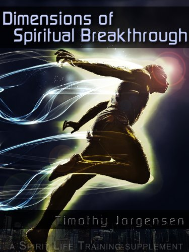 Dimensions of Spiritual Breakthrough