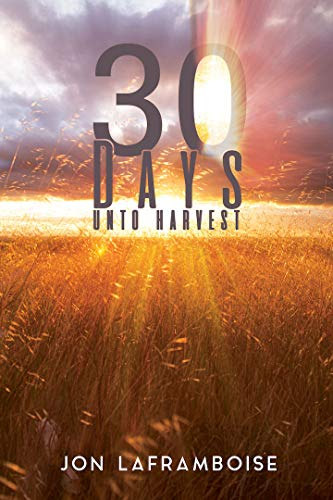 30 Days Unto Harvest