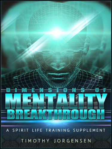 Dimensions of Mentality Breakthrough
